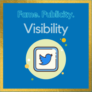 Fame, Publicity & Visibility with followers on twitter