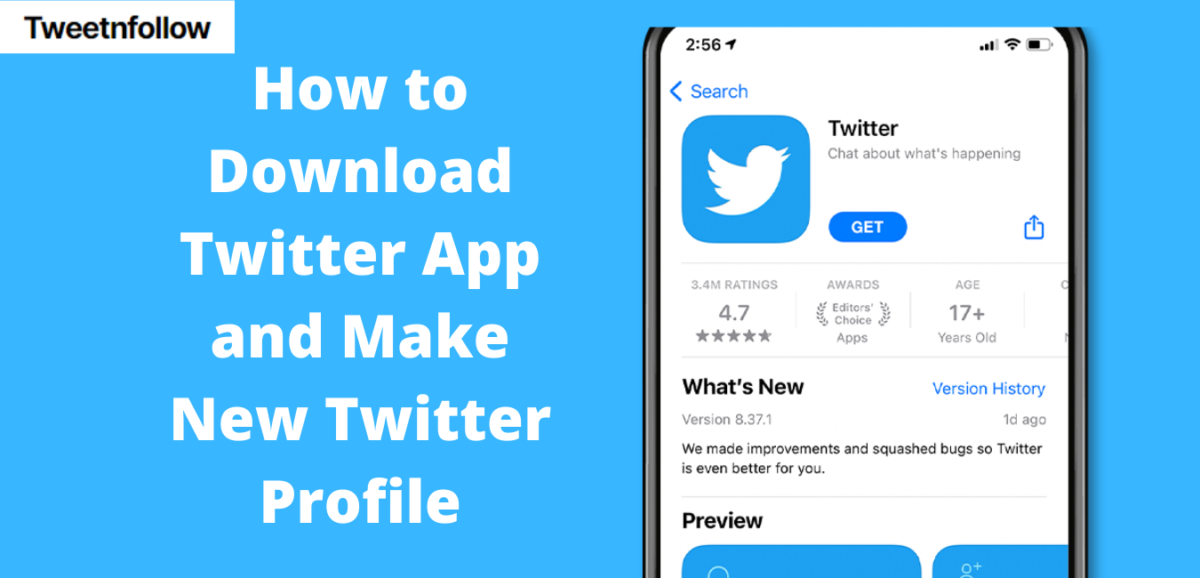 How to Download Twitter App and Make New Twitter Profile