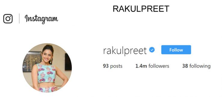 Rakul Preet instagram profile and instagram followers