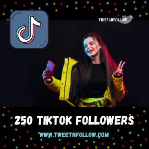 Buy 250 TikTok Followers