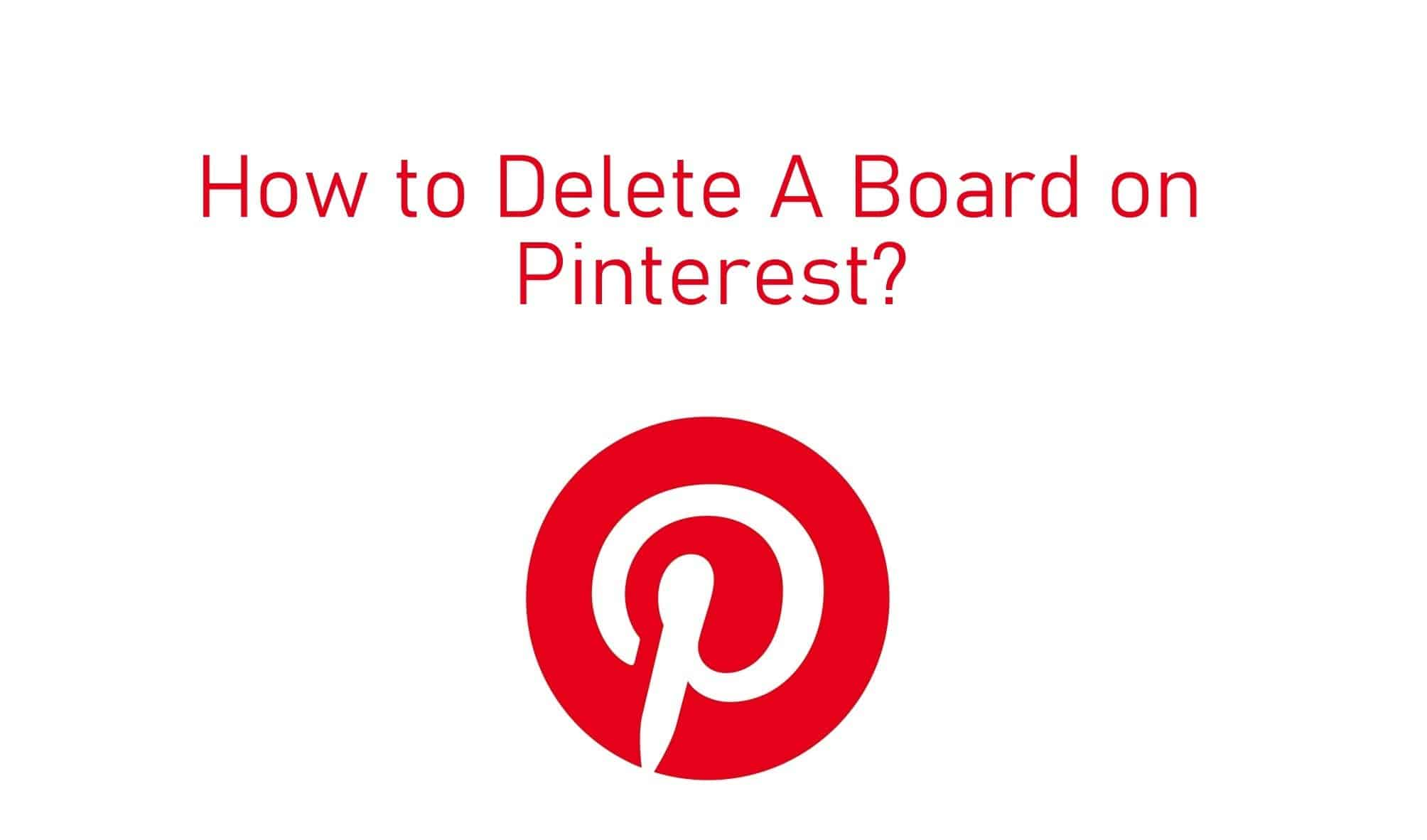 How To Remove Pin From Pinterest