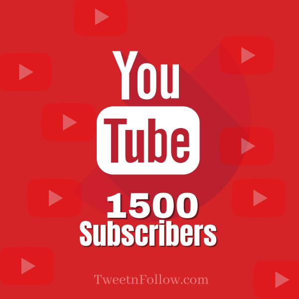 Buy 1500 YouTube Subscribers