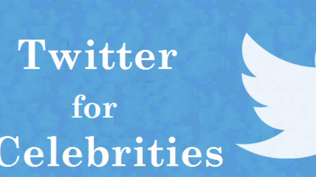 Twitter: A Place for Celebrities