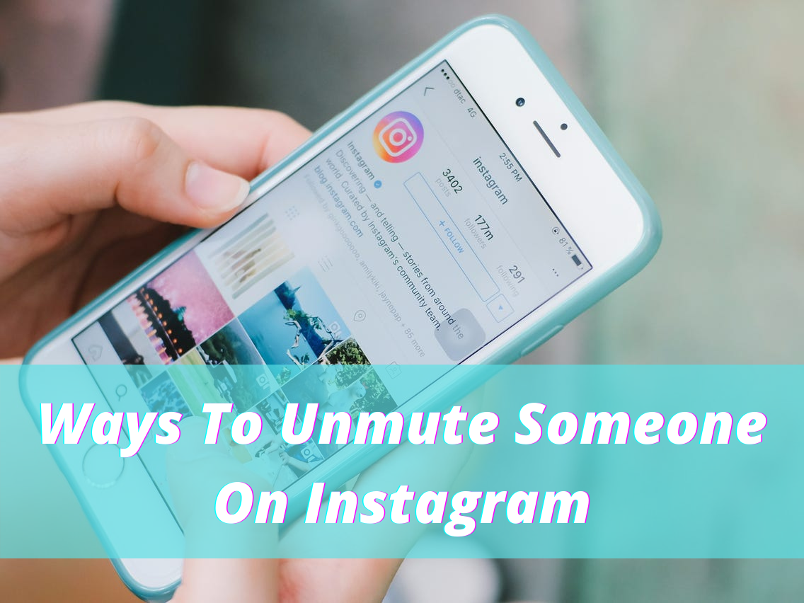 How To Unmute Someone On Instagram